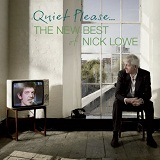 Quiet Please Lyrics Nick Lowe