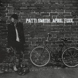 April Fool (Single) Lyrics Patti Smith