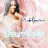 Dreammaker Lyrics Paula Campbell