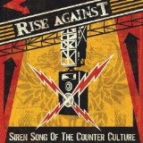Siren Song Of The Counter Culture Lyrics Rise Against