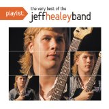 Miscellaneous Lyrics The Jeff Healey Band