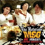 Die Hungry Lyrics The Notorious MSG