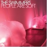 People Are Soft Lyrics The Swimmers