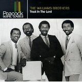 Trust In The Lord Lyrics The Williams Brothers