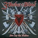 Fire Up The Blades Lyrics 3 Inches Of Blood