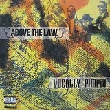 Vocally Pimpin' (EP) Lyrics Above The Law