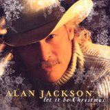 Let It Be Christmas Lyrics Alan Jackson