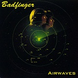Airwaves Lyrics Badfinger
