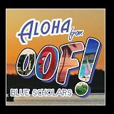 OOF! EP Lyrics Blue Scholars