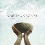 Courageous (Single) Lyrics Casting Crowns