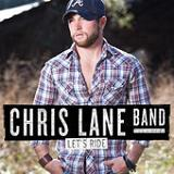 Let's Ride Lyrics Chris Lane Band