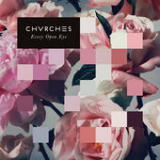 Every Open Eye Lyrics CHVRCHES