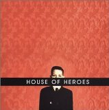 What You Want Is Now Lyrics House Of Heroes