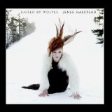 Raised By Wolves Lyrics Jenee Halstead