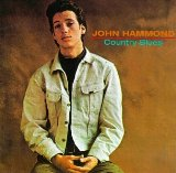 Country Blues Lyrics John Hammond