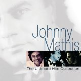 Ultimate Hits Collection Lyrics Johnny Mathis