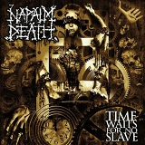 Time Waits For No Slave Lyrics Napalm Death