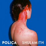 Shulamith Lyrics Poliça
