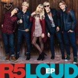 Loud (EP) Lyrics R5