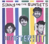 Hit After Hit Lyrics Sonny & The Sunsets