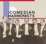Miscellaneous Lyrics The Comedian Harmonists