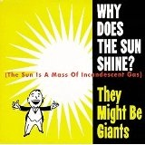 Why Does The Sun Shine Ep Lyrics They Might Be Giants