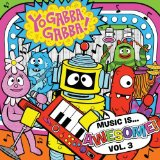 Miscellaneous Lyrics Yo Gabba Gabba!